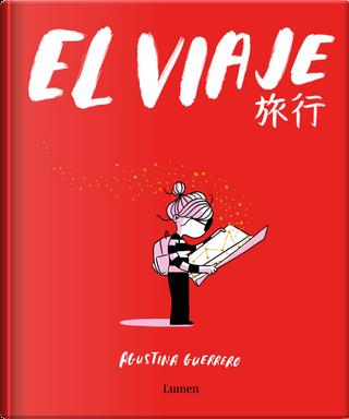 El viaje by Agustina Guerrero