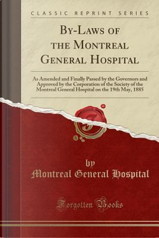 By-Laws of the Montreal General Hospital by Montreal General Hospital
