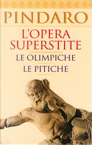 L'opera superstite - Vol. 1 by Pindarus