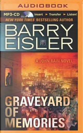 Graveyard of Memories by Barry Eisler