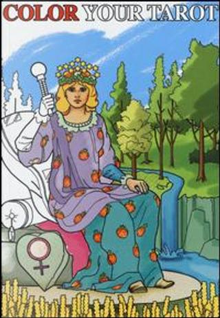 Color your tarot. Ediz. multilingue by Barbara Moore