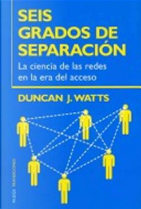 Seis Grados De Separacion / Six Degrees by Duncan J. Watts