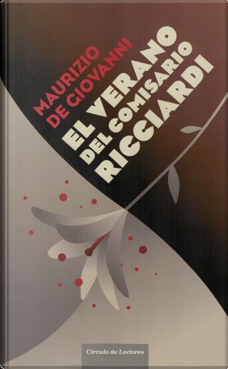 El verano del comisario Ricciardi by Maurizio de Giovanni