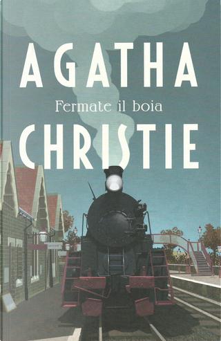 Fermate il boia by Agatha Christie