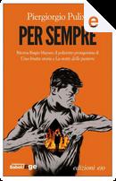 Per sempre by Piergiorgio Pulixi