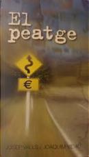 El peatge by Joaquim Vidal, Josep Valls
