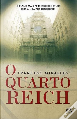 O Quarto Reich by Francesc Miralles