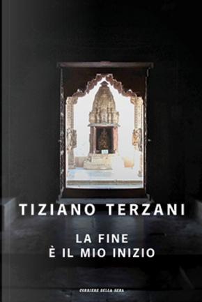 La fine è il mio inizio by Tiziano Terzani