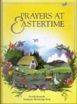 Prayers at Eastertime by Pamela Kennedy