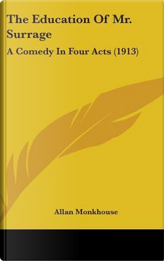 The Education of Mr. Surrage by Allan Monkhouse