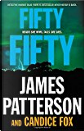 Fifty Fifty by Candice Fox, James Patterson