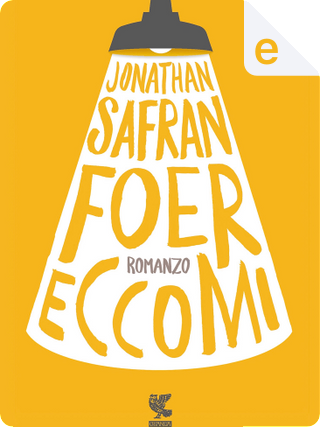 Eccomi by Jonathan Safran Foer
