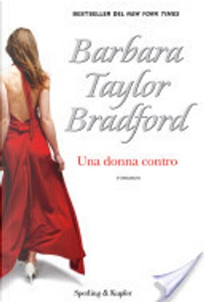 Una donna contro by Barbara Taylor Bradford