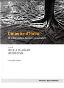 Dinastie d'Italia by Jacopo Orsini, Michele Pellizzari