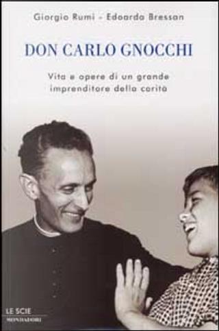 Don Carlo Gnocchi by Giorgio Rumi, Edoardo Bressan