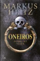Oneiros dodelijke vloek / druk 1 by Markus Heitz