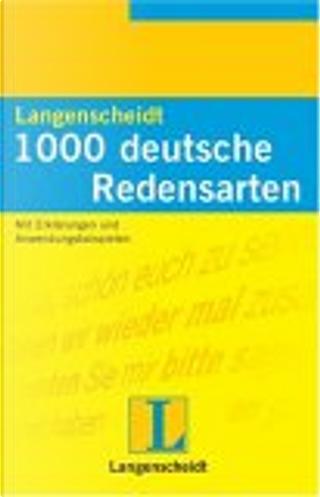 Langenscheidts 1000 Redensarten by Dora Schulz, Heinz Griesbach