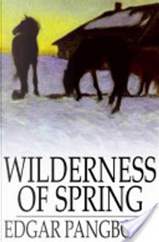 Wilderness of Spring by Edgar Pangborn