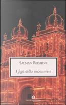 I figli della mezzanotte by Salman Rushdie