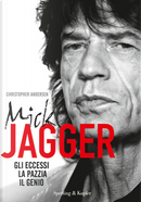 Mick Jagger by Christopher Andersen