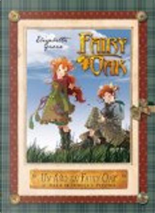 Un año en Fairy Oak. El diario de Vainilla y Pervinca by Elisabetta Gnone