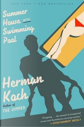 Summer House with Swimming Pool by Herman Koch