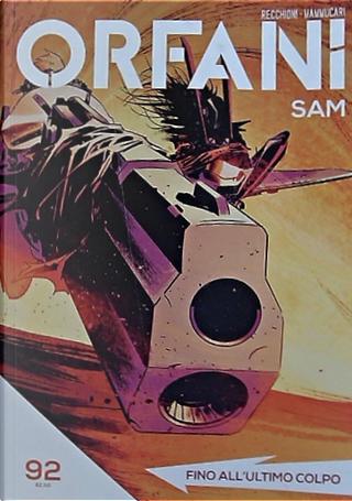 Orfani: Sam #92 by Michele Monteleone, Roberto Racchioni