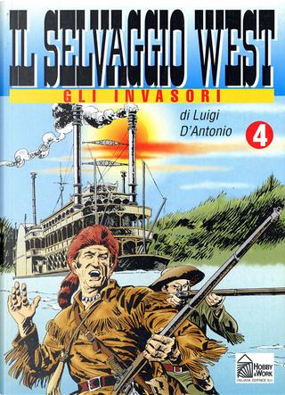 Il selvaggio West n. 4 by Gino D'Antonio