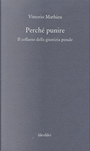 Perché punire by Vittorio Mathieu
