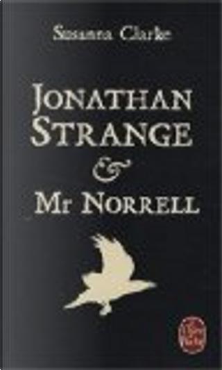 Jonathan Strange et Mr Norrell by Susanna Clarke