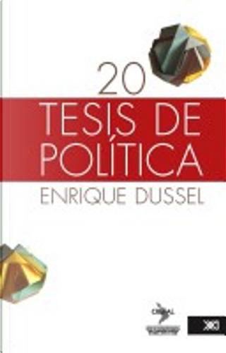 20 tesis de política by Enrique D Dussel