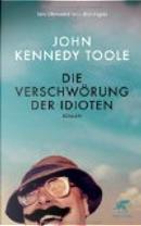 Die Verschwörung der Idioten by John Kennedy Toole