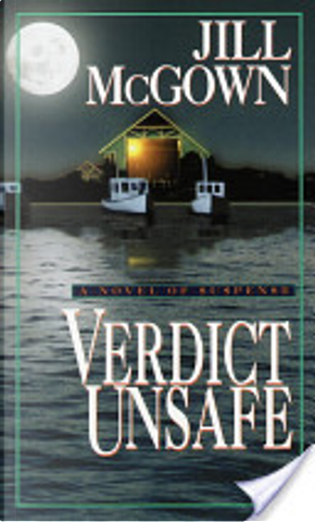 Verdict Unsafe by Jill McGown