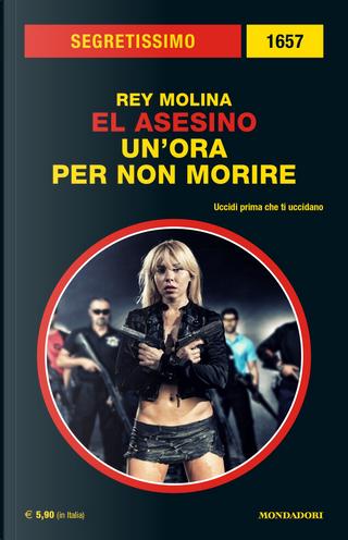 El Asesino: Un'ora per non morire by Rey Molina