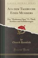 Aus dem Tagebuche Eines Musikers by Eduard Hanslick
