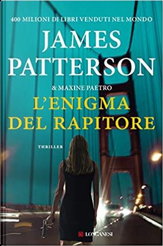 L'enigma del rapitore by James Patterson, Maxine Paetro
