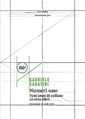 Numeri uno by Gabriele Sabatini