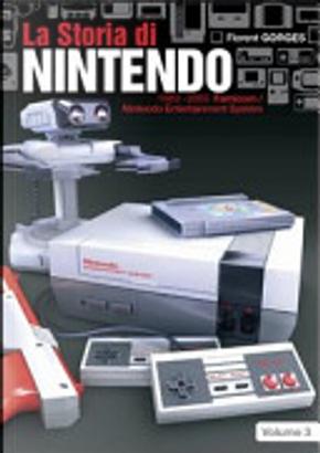 La storia di Nintendo 1983-2003. Famicon/Nintendo Entertainment System by Florent Gorges