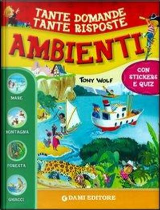 Ambienti. Con adesivi by Giuseppe Zanini