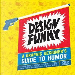Design Funny by Heather Bradley