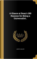 GLANCE AT DEANS 180 REASONS FO by Joseph Walker