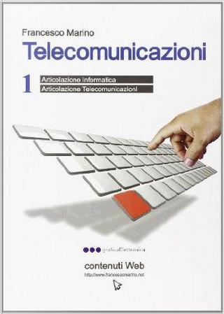 Telecomunicazioni. Per le Scuole superiori by Francesco Marino