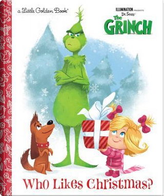 Who Likes Christmas? by Golden Books Publishing Company