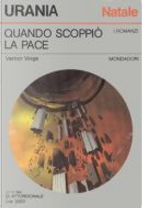 Quando scoppiò la pace by Vernor Vinge