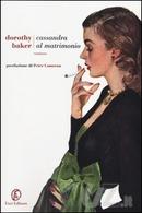 Cassandra al matrimonio by Dorothy Baker