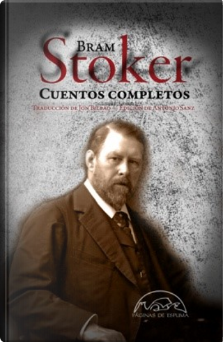 Cuentos completos by Bram Stoker