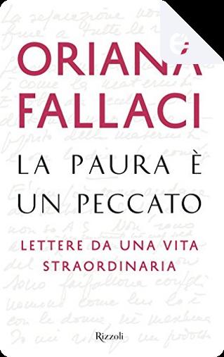 La paura è un peccato by Oriana Fallaci