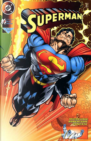 Superman n. 072 by Brad Vancata, Darick Robertson, David Michelinie, Dick Giordano, Jon Bogdanove, Louise Simonson