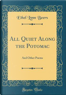 All Quiet Along the Potomac by Ethel Lynn Beers
