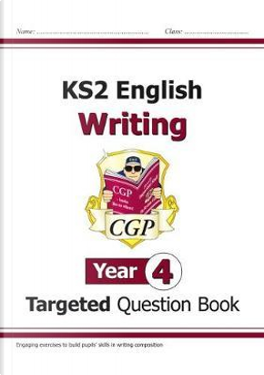 New KS2 English Writing Targeted Question Book - Year 4 by CGP Books